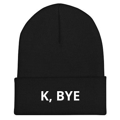 K, Bye Beanie