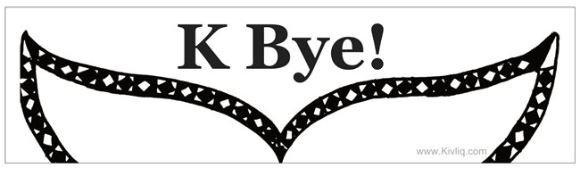 K Bye! Bumper Sticker