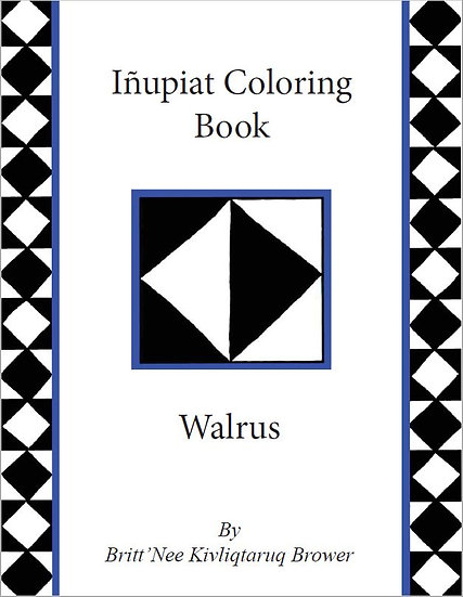 MINI INUPIAT COLORING BOOK - WALRUS