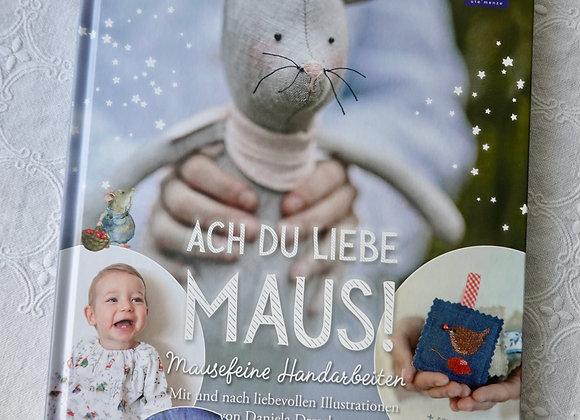 Ach du liebe Maus!