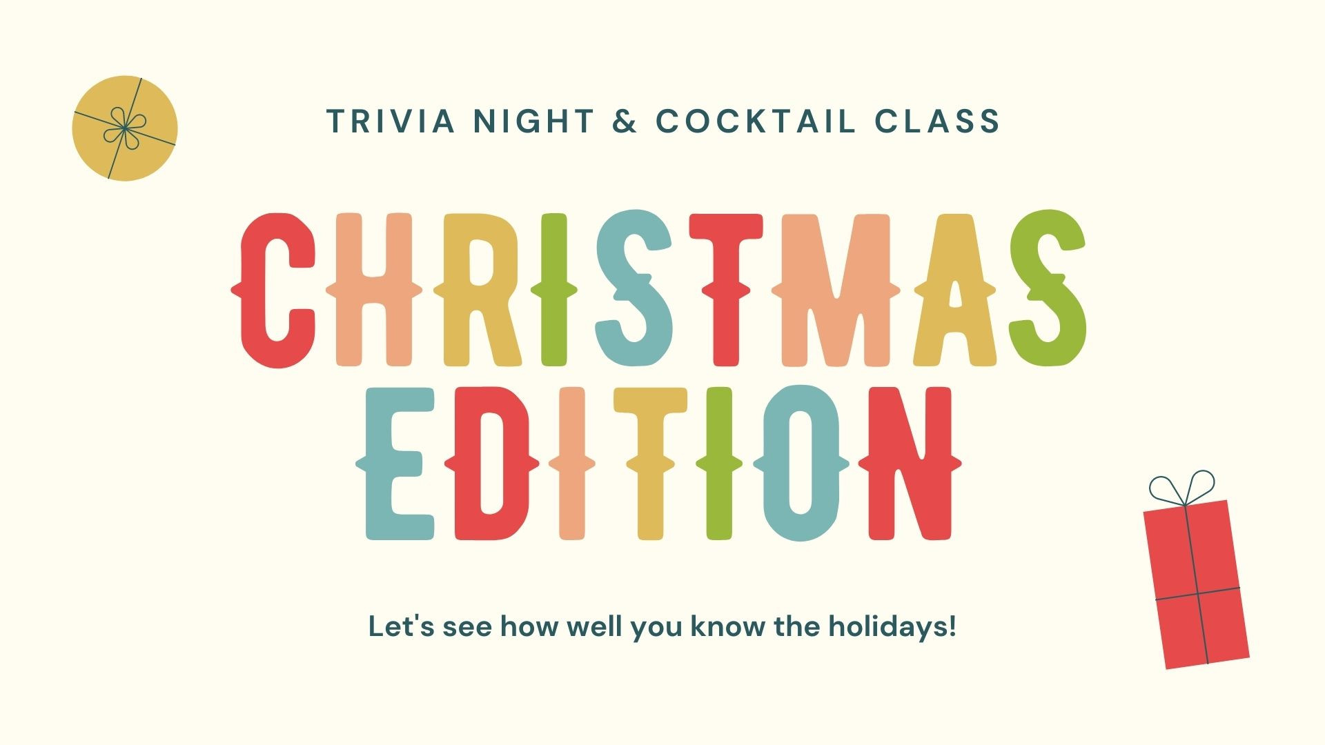 Holiday Trivia Night & Cocktail Class