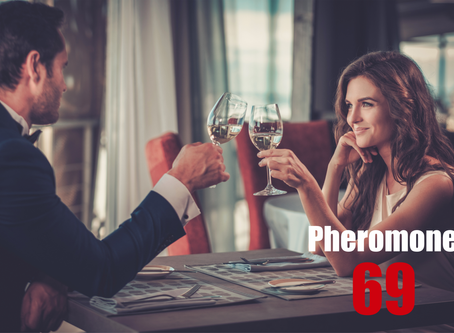 Pheromone 69- more about why it's so effective. Enjoy :)