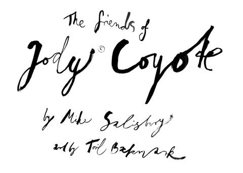 The Friends of Jody Coyote by Mike Slisbury
