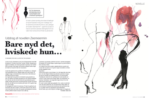 Illustrations for the danish womenmagazine ALT FOR DAMERNE. In theperiod 2012-2016 I illustrated quite a lot of semi erotic editorial short stories.