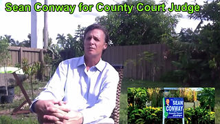 24 Years Experience - Vote Sean Conway as County Court Judge
