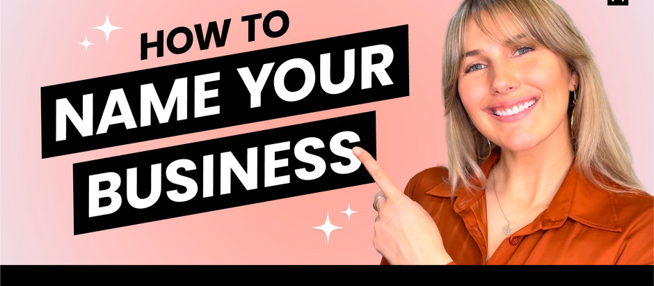 How to Pick the PERFECT Name for Your Business