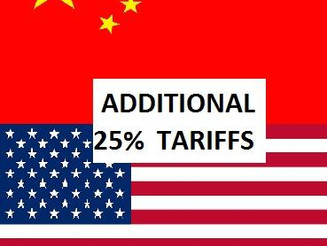 Additional 25% Tariff on Chinese Goods. Effective: July 6th, 2018