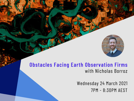 March Event Recap: Obstacles Facing Earth Observation Firms, with Nicholas Borroz