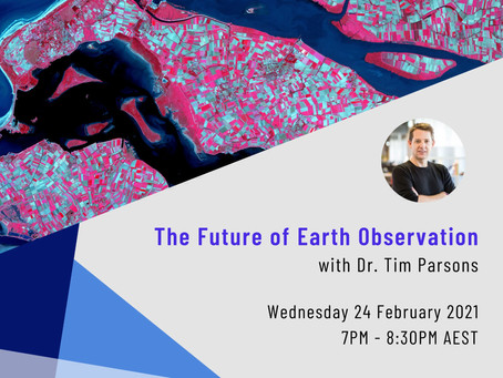 February Event Recap: The Future of Earth Observation, with Dr. Tim Parsons