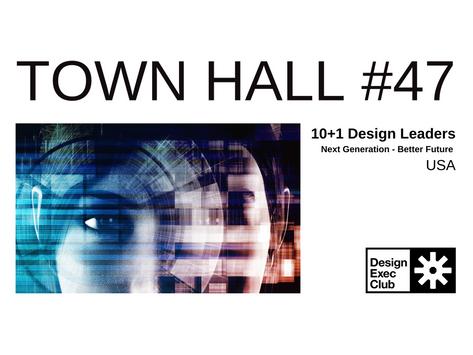 Town Hall #47 - Next Generation & Better Future - USA