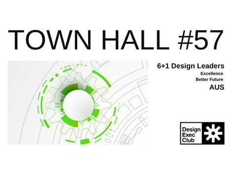 Town Hall #57 - Excellence & Better Future - AUS