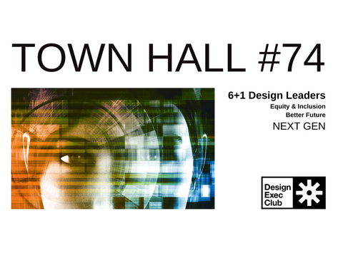 Town Hall #74 - Equity & Inclusion - NEXT GEN