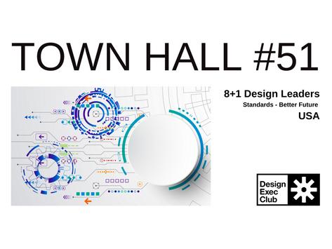Town Hall #51 - Standards & Better Future - USA