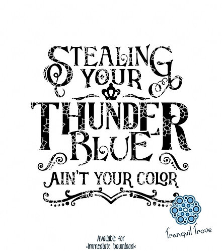 Stealing your Thunder, Blue Ain't your Color