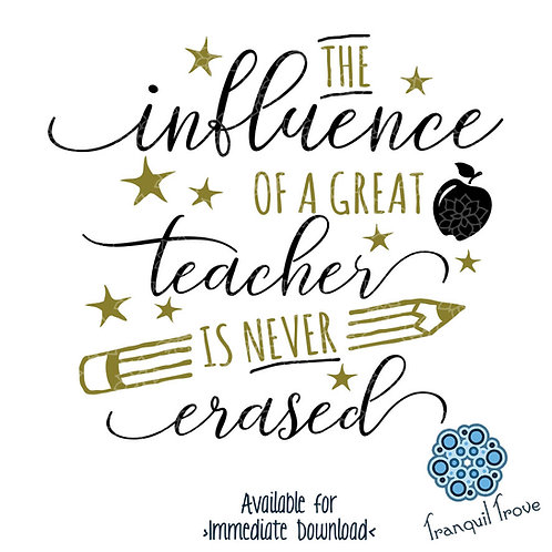 The Influence of a Great Teacher Is Never Erased