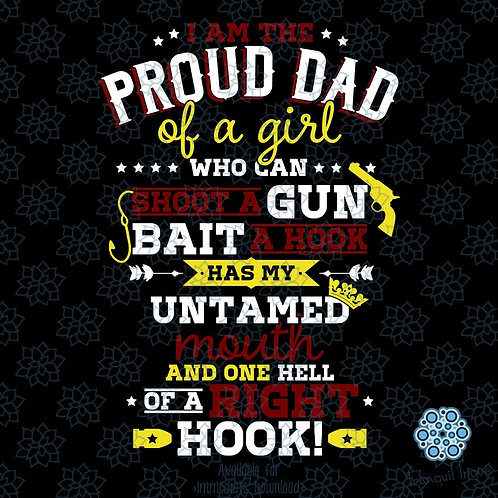 I Am the Proud Dad of a Girl Who Can Shoot a Gun...