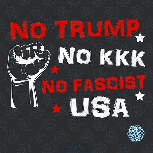 No Trump No KKK No Fascist USA