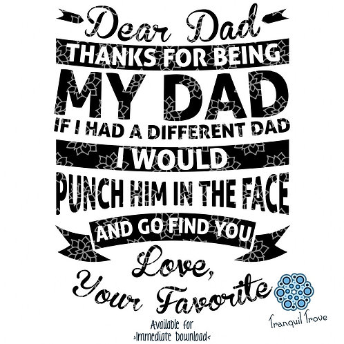 Dear Dad Thanks For Being My Dad