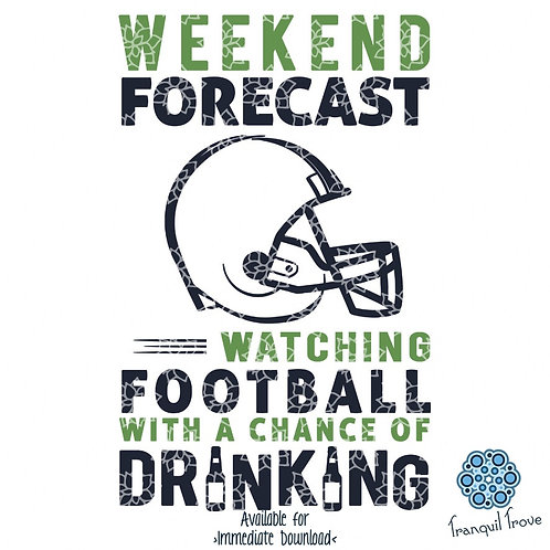 Weekend Forecast - Watching Football with a Chance of Drinking