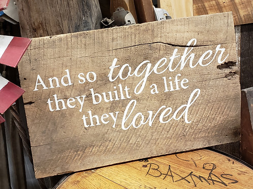 "Hand Painted ""Together"" Sign Reclaimed Barnwood"