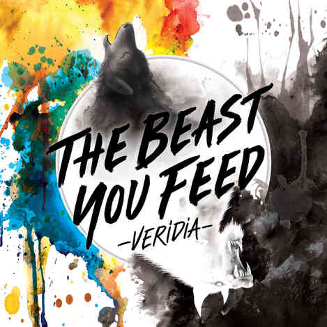 Veridia - The Beast You Feed