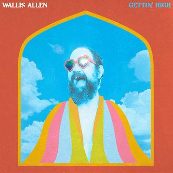 Wallis Allen - Gettin High FINAL v1.jpg