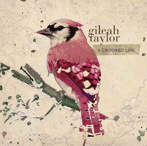 Gileah Taylor - A Crooked Line