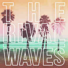 The Rival - WAVES