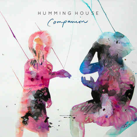Humming House - Companion