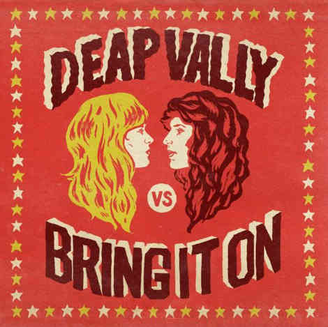 Deap Vally - Bring It On
