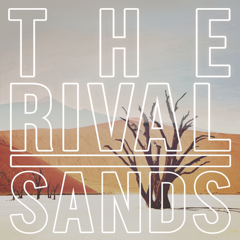 The Rival - SANDS
