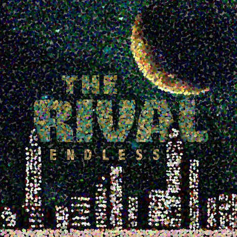 The Rival - Endless
