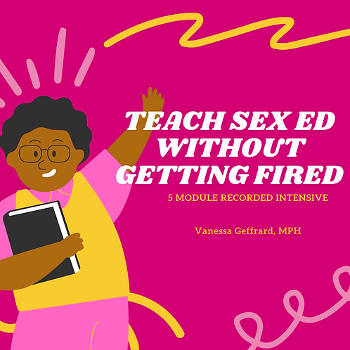 How To Teach Sex Ed Without Getting Fired! Intensive Recording