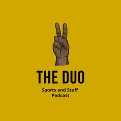 The Duo: Sports and Stuff Podcast