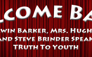 "Mrs Hughes, Irwin Barker and Steve Brinder Speak ""Truth To Youth"""