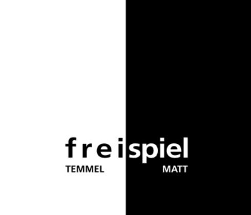 freispiel - Temmel-Matt