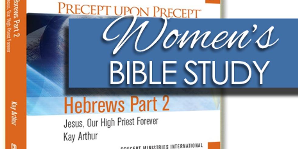 Women's Bible Study - Hebrews Part 2 & 3