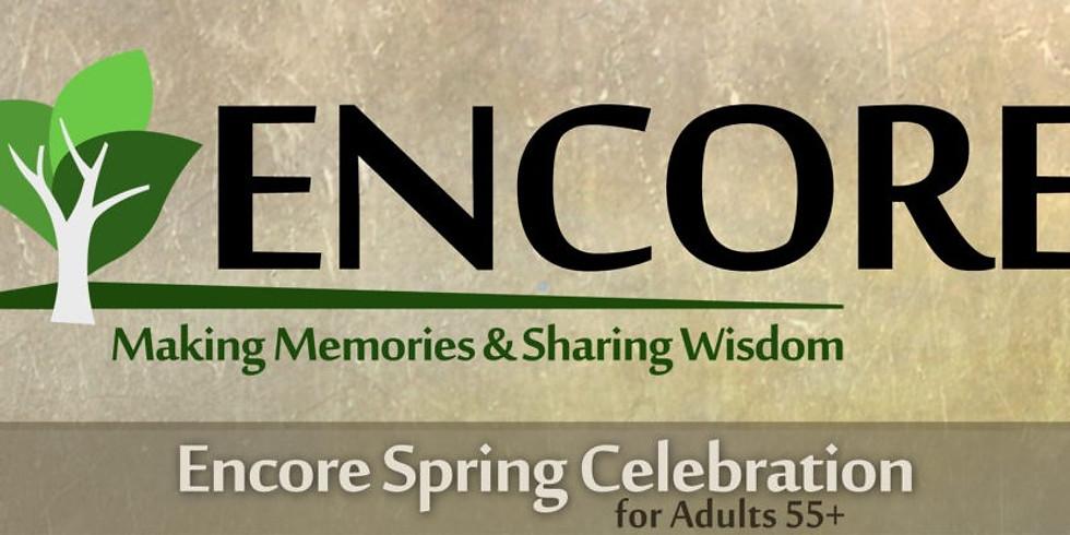 Encore Spring Celebration 55+