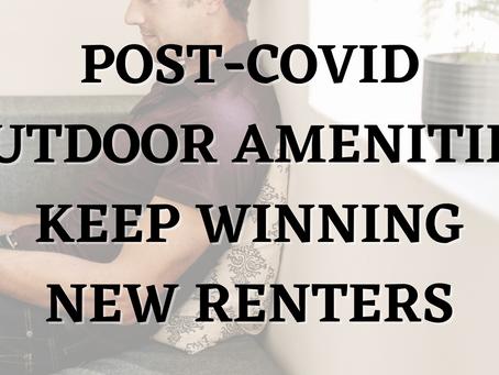 Post-COVID, Outdoor Amenities Keep Winning New Renters