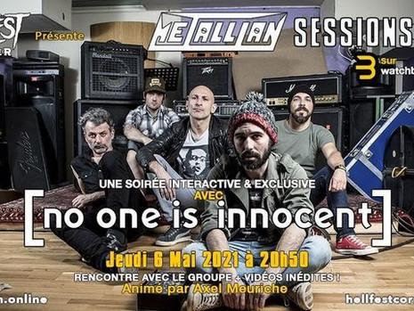 Hellfest Corner présente: Metallian Sessions, avec No One Is Innocent
