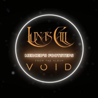 "LUNA'S CALL: Nouvelle Lyric Video ""Merced's Footsteps"" !"