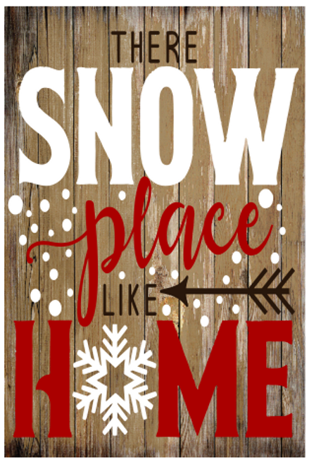 Snow Place Like Home Sign