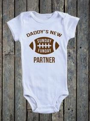 DADDY'S NEW SUNDAY FUNDAY PARTNER BABY ONESIE