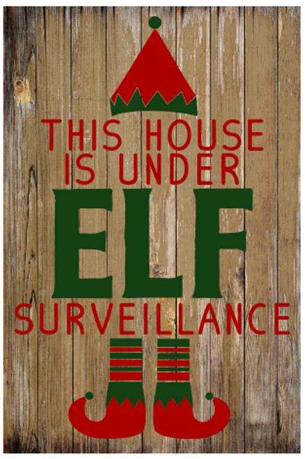 Elf Surveillance Sign