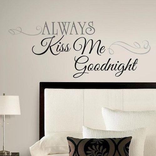 ALWAYS KISS ME GOODNIGHT DECAL