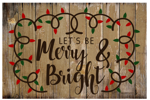 Merry and Bright Sign