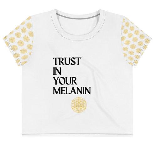 Trust Your Melanin Crop Tee