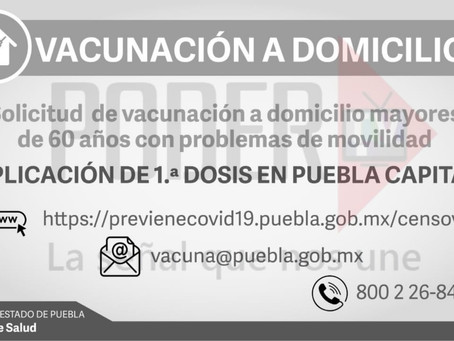Puebla cuenta con Unidades Móviles Para Personas Que No Puedan Trasladarse A Recibir La Vacuna