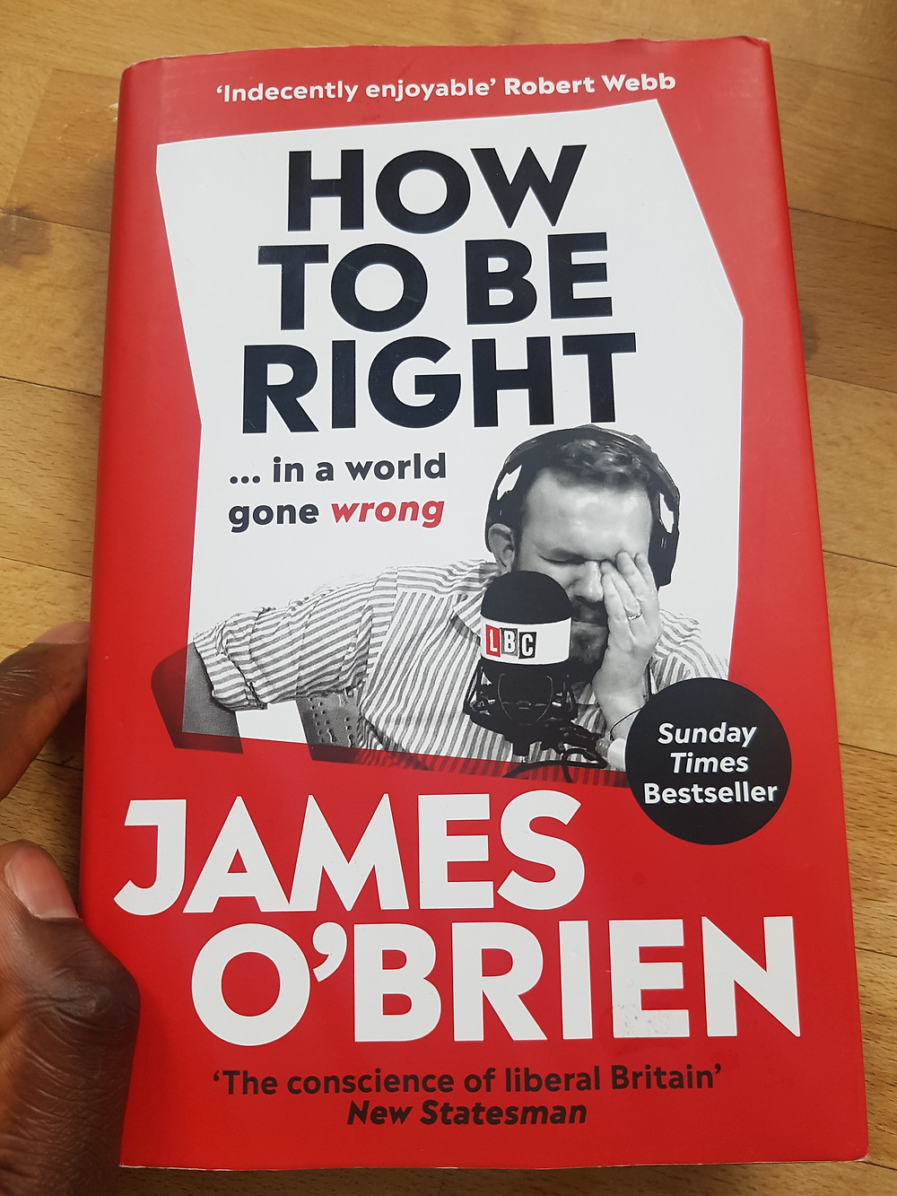 Cover of How To Be Right by James O'Brien