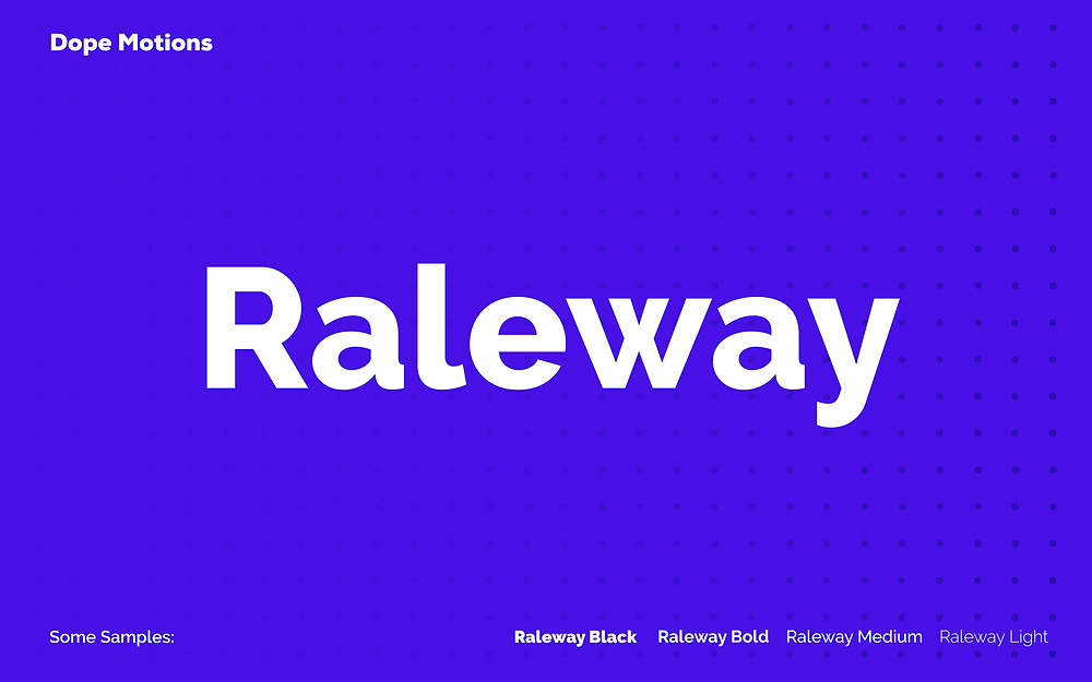 Raleway Fonts for Titles by DopeMotions